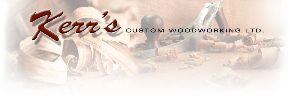 Kerr's Custom Woodworking Ltd.